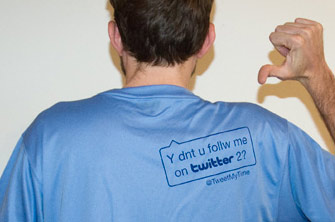 Me, in a TweetMyTime Tshirt